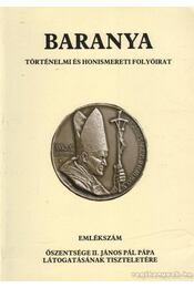 Baranya IV. évfolyam, 1991/1-2. - Történelmi és honismereti folyóirat - Ódor Imre - Régikönyvek
