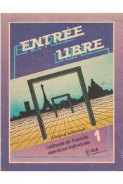 Entrée Libre 1. - Odot, Corinne, Petit, Odette - Régikönyvek