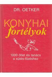 Konyhai fortélyok - Oetker dr. - Régikönyvek