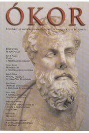 Ókor 2007. VI. évfolyam 4. szám - Régikönyvek