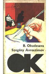 Szegény Avroszimov - Okudzsava, Bulat - Régikönyvek