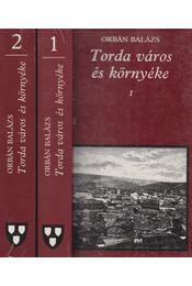 Torda város és környéke I-II. - Orbán Balázs - Régikönyvek