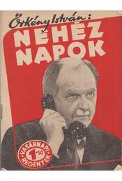 Nehéz napok - Örkény István - Régikönyvek