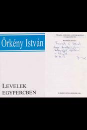 Levelek egypercben (Radnóti Zsuzsa által dedikált) - Örkény István, Radnóti Zsuzsa - Régikönyvek