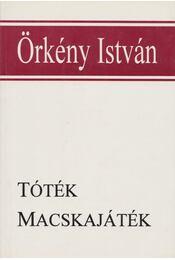 Tóték / Macskajáték - Örkény István - Régikönyvek