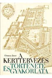 A kerttervezés története és gyakorlata - Régikönyvek