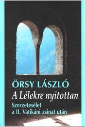 A Lélekre nyitottan - Örsy László - Régikönyvek