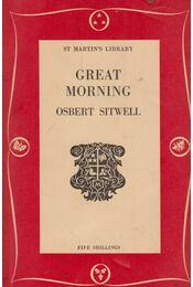 Great Morning - Osbert Sitwell - Régikönyvek