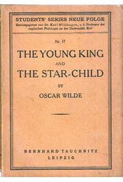 The Young King and the Star-Child - Oscar Wilde - Régikönyvek