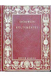 Oscar Wilde költeményei - Oscar Wilde - Régikönyvek