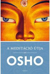 A meditáció útja - Osho - Régikönyvek