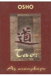 Tao: Az aranykapu - Osho - Régikönyvek