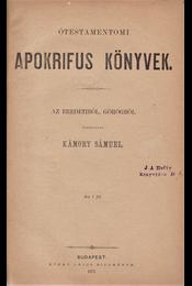 Ótestamentomi apokrifus könyvek. - Régikönyvek