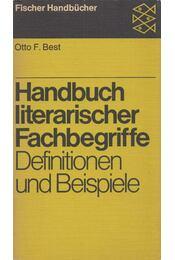 Handbuch literarischer Fachbegriffe - Otto F. Best - Régikönyvek