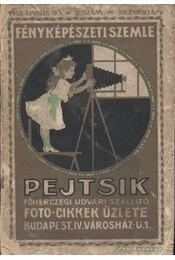 Fényképészeti szemle 1913. 2. szám - Pejtsik Károly - Régikönyvek