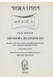 Arvisura (Igazszólás) II. kötet - Paál Zoltán - Régikönyvek