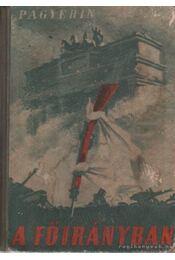 A főirányban - Pagyerin, Ivan - Régikönyvek
