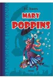 Mary Poppins - Pamela Lyndon Travers - Régikönyvek