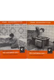 Víz-csatorna-gáz I-II. - Pánczél Imre, Ballai János, Opitzer Károly - Régikönyvek