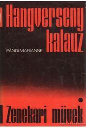 Zenekari művek - Pándi Marianne - Régikönyvek