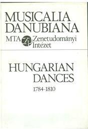 Hungarian Dances 1784-1810 (dedikált) - Papp Géza - Régikönyvek