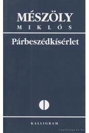 Párbeszédkísérlet - Mészöly Miklós, Szigeti László - Régikönyvek