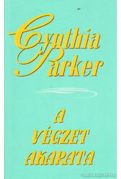 A végzet akarata - Cynthia Parker - Régikönyvek