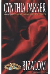 Bizalom - Cynthia Parker - Régikönyvek