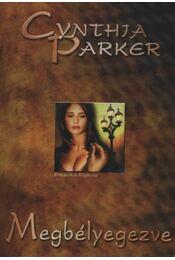 Megbélyegezve - Cynthia Parker - Régikönyvek