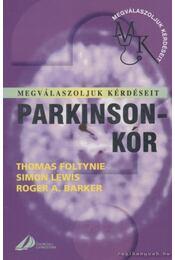 Parkinson-kór - Foltynie, Thomas, Lewis, Simon, Barker, Roger A. - Régikönyvek
