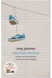 Men from the Boys - Tony Parsons - Régikönyvek