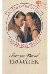 Erőjáték - Pascal, Francine - Régikönyvek