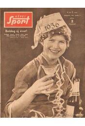 Képes Sport 1956. III. évfolyam (teljes) - Pásztor Lajos - Régikönyvek