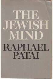 The Jewish Mind - Patai, Raphael - Régikönyvek