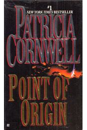 Point of Origin - Patricia Cornwell - Régikönyvek