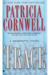 Trace - Patricia Cornwell - Régikönyvek