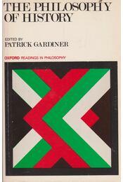 The Philosophy of History - Patrick Gardiner - Régikönyvek