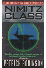 Nimitz Class - Patrick Robinson - Régikönyvek