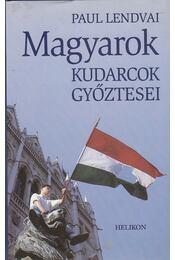 Magyarok - Paul Lendvai - Régikönyvek