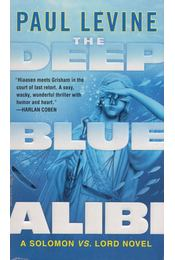 The Deep Blue Alibi - Paul Levine - Régikönyvek