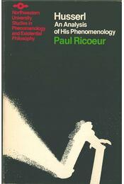 Husserl: An Analysis of His Phenomenology - Paul Ricœur - Régikönyvek