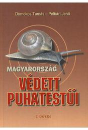Magyarország védett puhatestűi - Pelbárt Jenő; Domokos Tamás - Régikönyvek