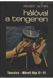 Hálóval a tengeren - Pénzes Bethen - Régikönyvek