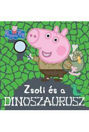 Peppa malac - Zsoliés a dinoszaurusz - Régikönyvek