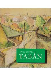 Tabán - Pereházy Károly, Végh Gusztáv - Régikönyvek