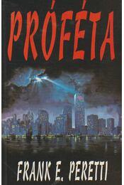 Próféta - Peretti, Frank E. - Régikönyvek