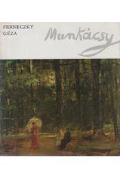 Munkácsy - Perneczky Géza - Régikönyvek