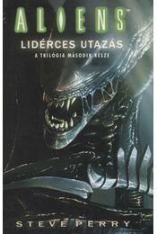 Alien 4 II. kötet - Lidérces utazás - Perry, Steve - Régikönyvek