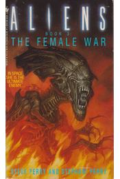 Aliens - The Female War - Perry, Steve, Perry, Stephani - Régikönyvek