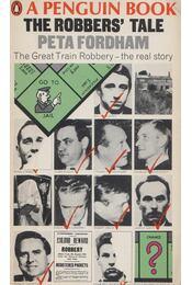 The Robber's Tale - Peta Fordham - Régikönyvek